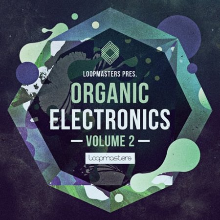 Organic Electronics Vol 2 - ambient и downtempo сэмплы
