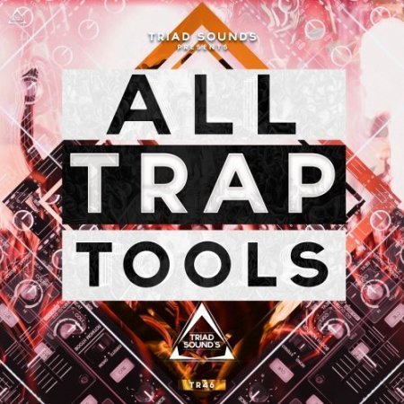 All Trap Tools - сэмплы в стиле Trap