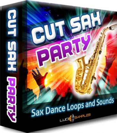 Cut Sax Party - сэмплы и лупы саксофона