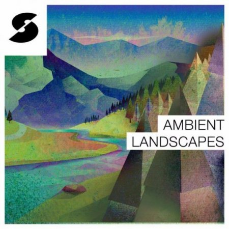 Ambient Landscapes - палитра атмосферных сэмплов для создания Ambient музыки